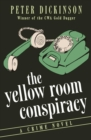 Image for The Yellow Room Conspiracy : A Crime Novel
