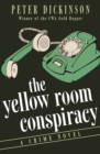 Image for The Yellow Room Conspiracy: A Crime Novel