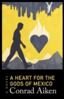 Image for A Heart for the Gods of Mexico: A Novel