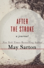 Image for After the Stroke: A Journal