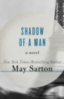 Image for Shadow of a Man: A Novel