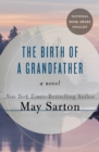 Image for The Birth of a Grandfather: A Novel