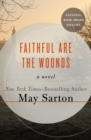 Image for Faithful Are the Wounds: A Novel
