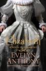 Image for Elizabeth: a novel of elizabeth I