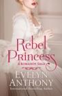 Image for Rebel princess : 1