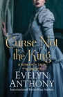 Image for Curse not the king : 2