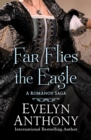 Image for Far flies the eagle : 3