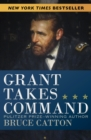 Image for Grant takes command