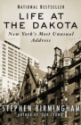 Image for Life at the Dakota: New York's most unusual address