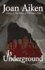 Image for Is Underground