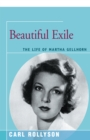 Image for Beautiful exile: the life of Martha Gellhorn