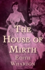 Image for The House of Mirth