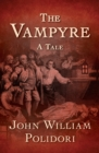 Image for The Vampyre: A Tale