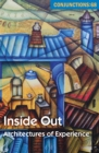 Image for Inside out: architectures of experience