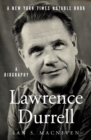 Image for Lawrence Durrell: A Biography