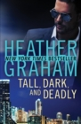 Image for Tall, dark, and deadly