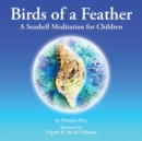 Image for Birds of a Feather : A Seashell Meditation for Children