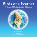 Image for Birds of a Feather: A Seashell Meditation for Children.