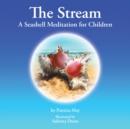 Image for Stream: A Seashell Meditation for Children