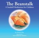 Image for The Beanstalk : A Seashell Meditation for Children