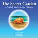 Image for Secret Garden: A Seashell Meditation for Children.