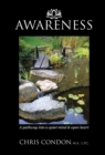 Image for Awareness : A Pathway Into a Quiet Mind & Open Heart