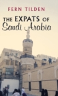 Image for The Expats of Saudi Arabia