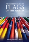Image for The complete guide to flags of the world