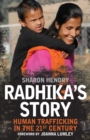 Image for Radhika's Story : Human Trafficking in the 21st Century