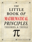 Image for The little book of mathematical principles