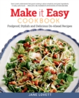 Image for Make it easy cookbook  : foolproof, stylish and delicious make-ahead recipes