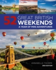 Image for 52 Great British Weekends - 2nd edition : A Year of Mini Adventures