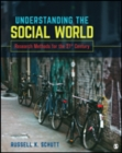 Image for Understanding the social world  : research methods for the 21st century