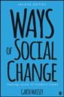 Image for Ways of social change  : making sense of modern times