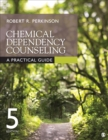 Image for Chemical dependency counseling  : a practical guide
