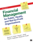 Image for Financial management for public, health, and not-for-profit organizations