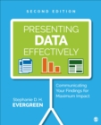 Image for Presenting data effectively  : communicating your findings for maximum impact