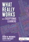 Image for What really works with exceptional learners