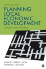 Image for Planning local economic development  : theory and practice.