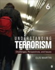 Image for Understanding terrorism  : challenges, perspectives, and issues