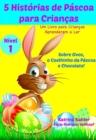 Image for 5 Historias de Pascoa para Criancas - Um Livro para Criancas Aprenderem a Ler