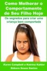 Image for Como Melhorar O Comportamento De Seu Filho Hoje