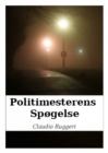 Image for Politimesterens Spogelse