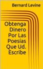 Image for Obtenga Dinero Por Las Poesias Que Ud. Escribe
