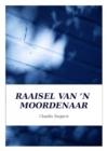 Image for Raaisel Van 'N Moordenaar