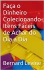 Image for Faca o Dinheiro Colecionando Itens Faceis de Achar do Dia a Dia