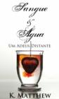 Image for Sangue e Agua - Um Adeus Distante