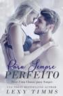 Image for Para Sempre Perfeito - Serie Uma Chance para Sempre