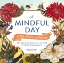 Image for A Mindful Day 2018 Daily Calendar : 365 Quotes to Inspire Positive Energy
