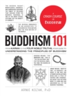 Image for Buddhism 101  : from karma to the four noble truths, your guide to understanding the principles of Buddhism